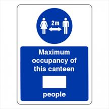 Social Distancing - Maximum Occupancy Of This Canteen Sign