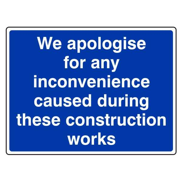 We Apologise for Any Inconvenience Caused During These Construction Works