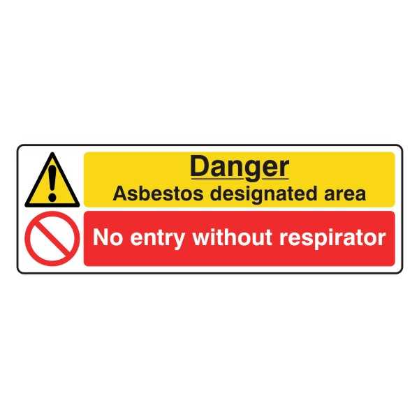 Danger Asbestos Designated Area - No Entry Without Respirator