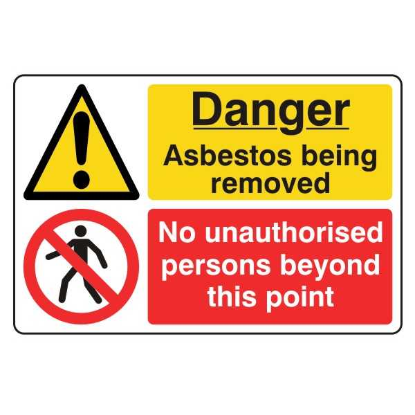 Danger - Asbestos Being Removed - No Unauthorised Persons Beyond this Point