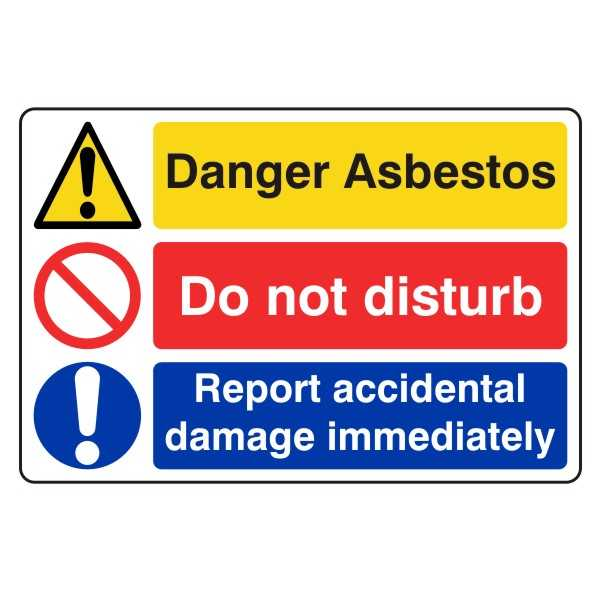 Danger Asbestos - Do Not Disturb - Report Accidental Damage Immediately