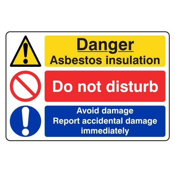 Danger Asbestos Installation - Do Not Disturb - Avoid Damage - Report Accidental Damage Immediately