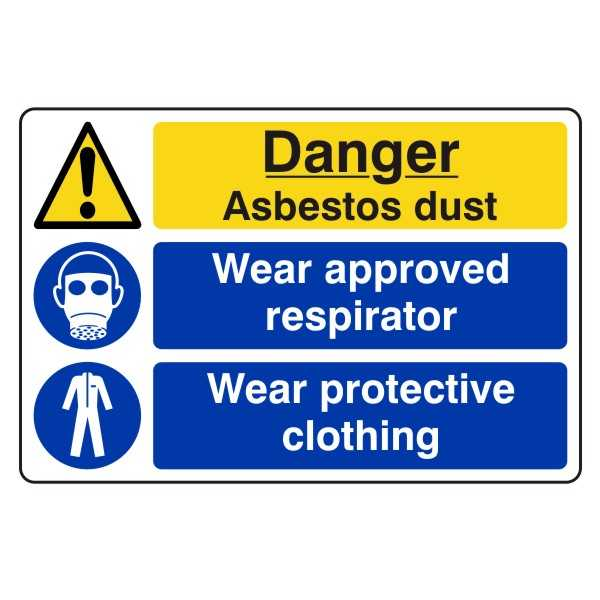 Danger Asbestos Dust - Wear Approved Respirator - Wear Protective Clothing