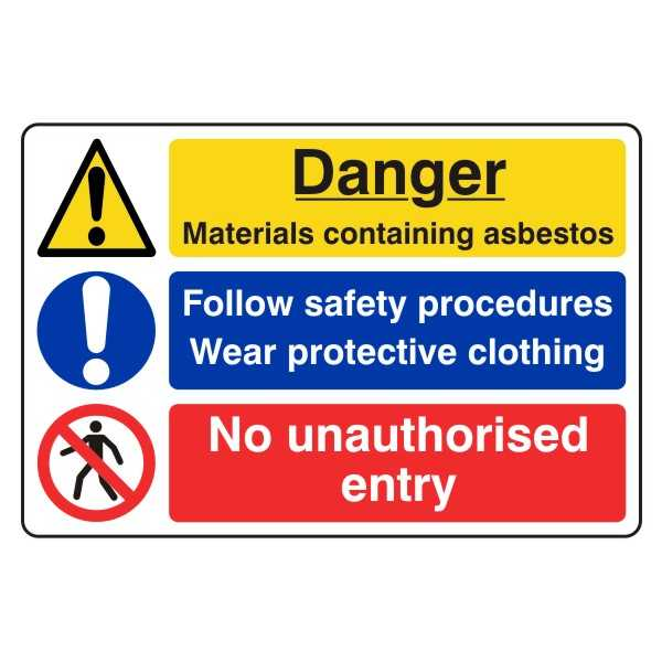 Danger - Materials Containing Asbestos - Follow Safety Procedures - Wear Protective Clothing - No Unauthorised Entry