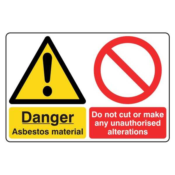 Danger - Asbestos Material - Do Not Cut or Make Any Unauthorised Alterations