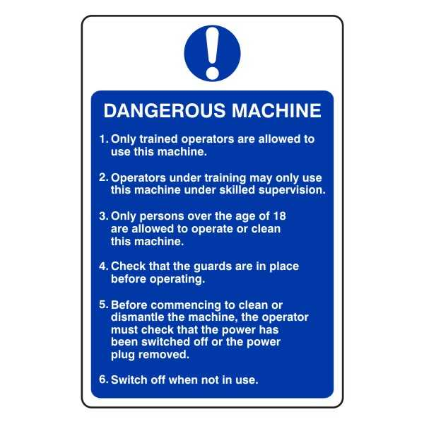 DANGEROUS MACHINE (inc. Directives for Staff)